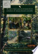 Un marco lógico para la formulación de estándares de manejo forestal sostenible