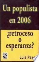 Un populista en 2006
