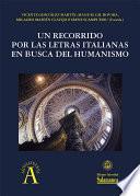 Un recorrido por las letras italianas en busca del Humanismo