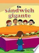 Un sándwich gigante (The Super Sandwich)