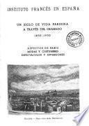 Un siglo de vida parisina a través del grabado, 1830-1930