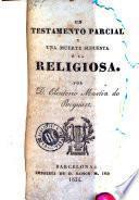 Un Testamento parcial y una muerte supuesta, ó, La religiosa