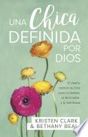 Una chica definida por Dios