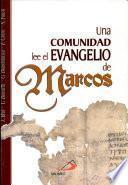 UNA COMUNIDAD LEE EL EVANGELIO DE MARCOS