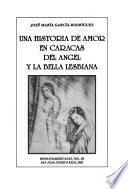 Una historia de amor en Caracas del ángel y la bella lesbiana
