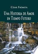 Una historia de amor en tiempo futuro