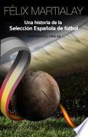 Una historia de la selección española de fútbol: 1966-68