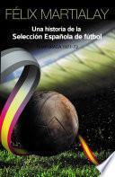 Una historia de la selección española de fútbol (1971-72)