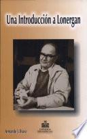 Una introducción a Lonergan