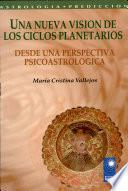 Una nueva visión de los Ciclos Planetarios