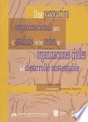 Una perspectiva organizacional para el análisis de las redes de organizaciones civiles del desarrollo sustentable