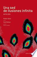 Una sed de ilusiones infinita (Antologia Ruben Dario)