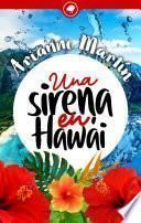 Una sirena en Hawái