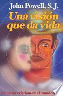 Una Vision Que Da Vida