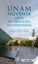 UNAM noventa años de libertades universitarias