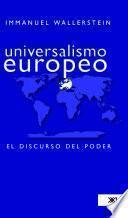 Universalismo Europeo/ European Universalism