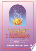 Uso mágico y espiritual de inciensos y sahumerios