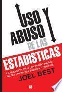 Uso y Abuso de las Estadísticas