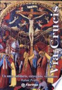 Va Crucis. Un amor solidario, entregado, victorioso