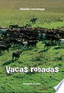 Vacas Robadas