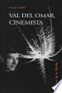 Val del Omar, cinemista