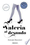 Valeria Al Desnudo #4 / Valeria Naked #4