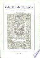 Valerián de Hungría de Dionís Clemente (Valencia, Francisco Díaz Romano, 1540)