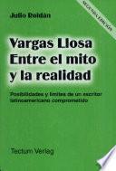 Vargas Llosa entre el mito y la realidad