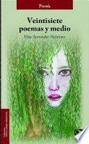 Veintisiete poemas y medios