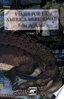 Viajes por la América Meridional