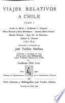 Viajes relativos a Chile: Jacobo Le Maire y Guillermo C. Schouten, Henry Brouwer y Elías Herckmans. Antonio María Fanelli. Manuel Brizuela. Juan Fco. de Sobrecasas. Samuel B. Johnston. (1615-1814)