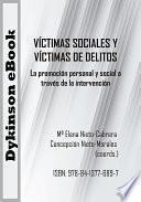 Víctimas sociales y víctimas de delitos. La promoción personal y social a través de la intervención