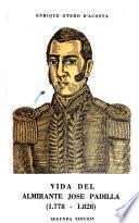 Vida del almirante José Padilla, 1778-1828