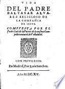 Vida del Padre Baltasar Alvarez S.J.