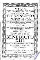 Vida del V. siervo de Dios el P. Presentado Fr. Francisco de Possadas, del sagrado Orden de Predicadores, hijo del Convento de Scala-Coeli, extra-muros de la ciudad de Cordoba