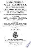 Vida Exemplar, De La Venerable Madre Gregoria Francisca De Santa Teresa, Carmelita descalza en el Convento de Sevilla