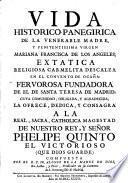 Vida histórico-panegírica de la venerable Madre...Mariana Francisca de los Angeles...