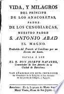 Vida y milagros del Príncipe de los Anacoretas Padre de los Cenobiarcas Nuestro Padre S. Antonio Abad el Magno