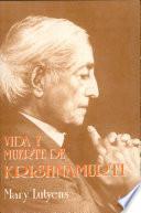 Vida y muerte de Krishnamurti
