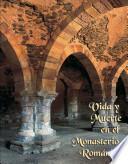 Vida y muerte en el monasterio románico