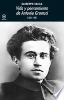 Vida y pensamiento de Antonio Gramsci