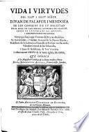 Vida y virtudes de Juan de Palafox i Mendoza, ... arzobispo electo de Mexico