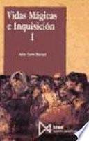 Vidas mágicas e Inquisición