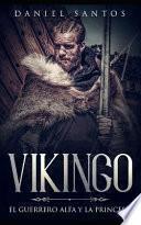 Vikingo: El Guerrero Alfa Y La Princesa