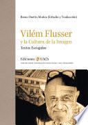 Vilém Flusser y la Cultura de la Imagen