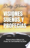 Visiones Sueños y Profecías