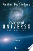 Vivir en el universo / Living in the Universe
