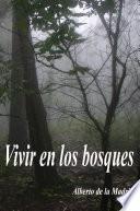 Vivir en los bosques