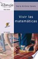 Vivir las matemáticas