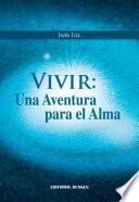Vivir: Una aventura para el alma